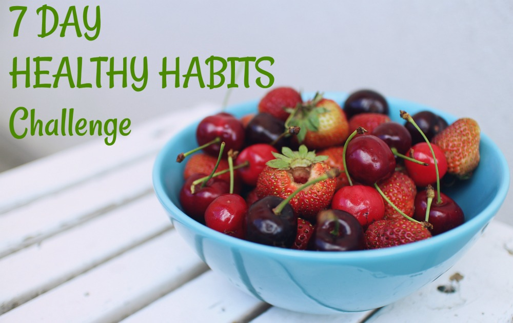 7 Day Healthy Habits Challenge in Your Inbox! FREE!
